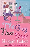 The Guy Next Door (Boy, #1)