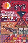 African Love Stories: An Anthology