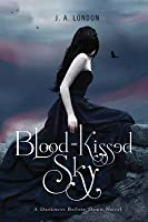 Blood-Kissed Sky (Darkness Before Dawn, #2)
