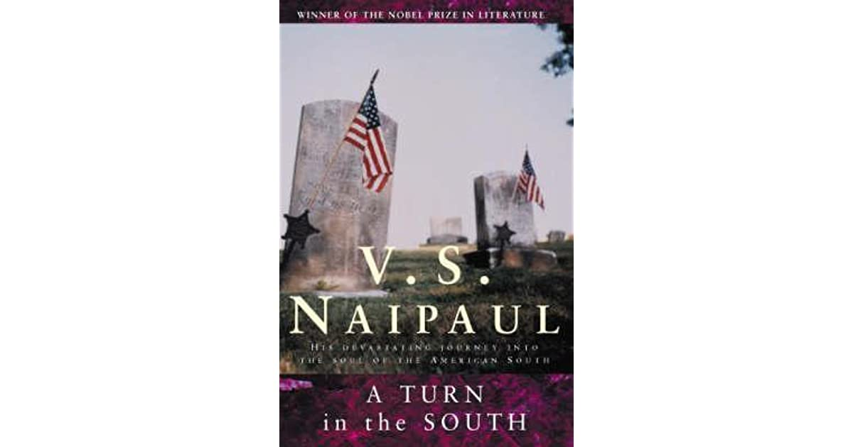 A Turn In The South By Vs Naipaul