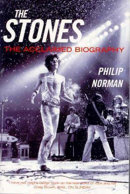 The Stones  The Acclaimed Biography
