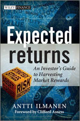 Expected Returns  An Investor's Guide to Harvesting Market Rewards