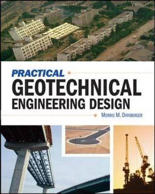 Practical Geotechnical Engineering Design
