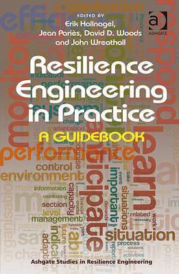 resilience engineering in practice guide
