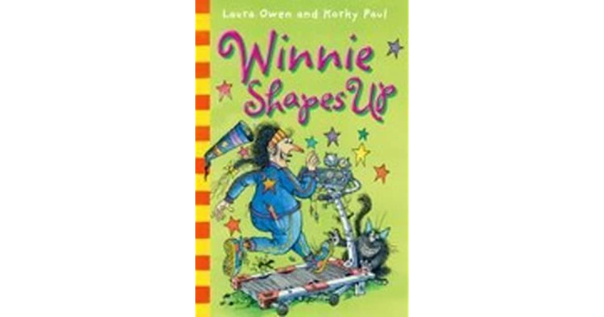 Winnie Shapes Up by Laura Owen