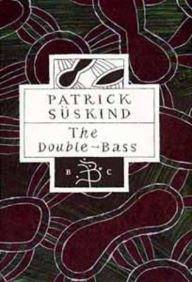 The Double-Bass (Bloomsbury Classics)