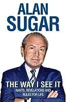 The World According to Alan Sugar. Alan Sugar