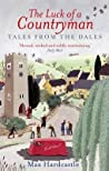 The luck of a countryman (Tales from the dales #2)