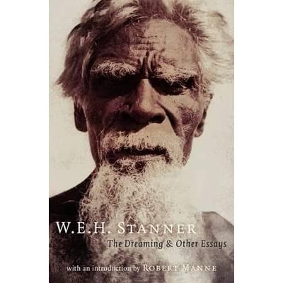 W.e.h stanner the dreaming and other essays