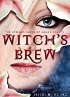 Witch's Brew (The Spellspinners of Melas County, #1)