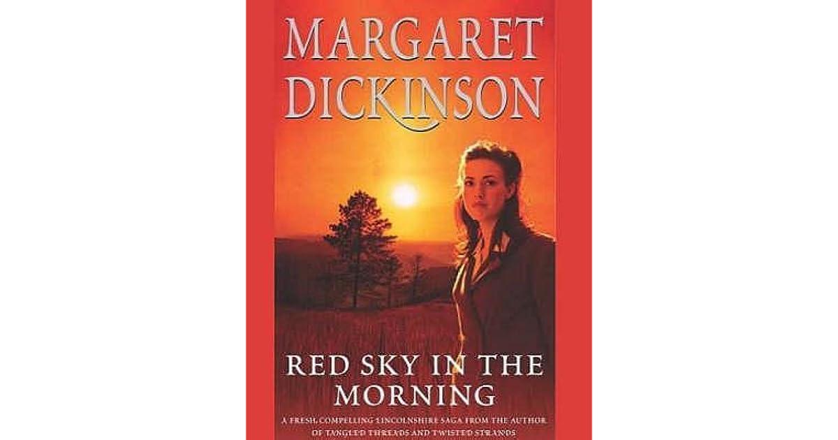 Red Sky In Morning…..