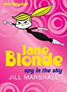 Spy in the Sky (Jane Blonde #6)