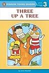 Three up a Tree by James  Marshall