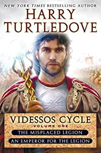 Videssos Cycle, Volume One: The Misplaced Legion / An Emperor for the Legion