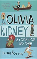 Olivia Kidney Stops For No One