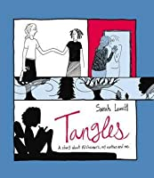 Tangles: A Story About Alzheimer's, My Mother and Me