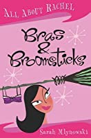 Bras & Broomsticks (All About Rachel, #1)