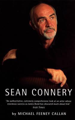Sean Connery. Michael Feeney Callan