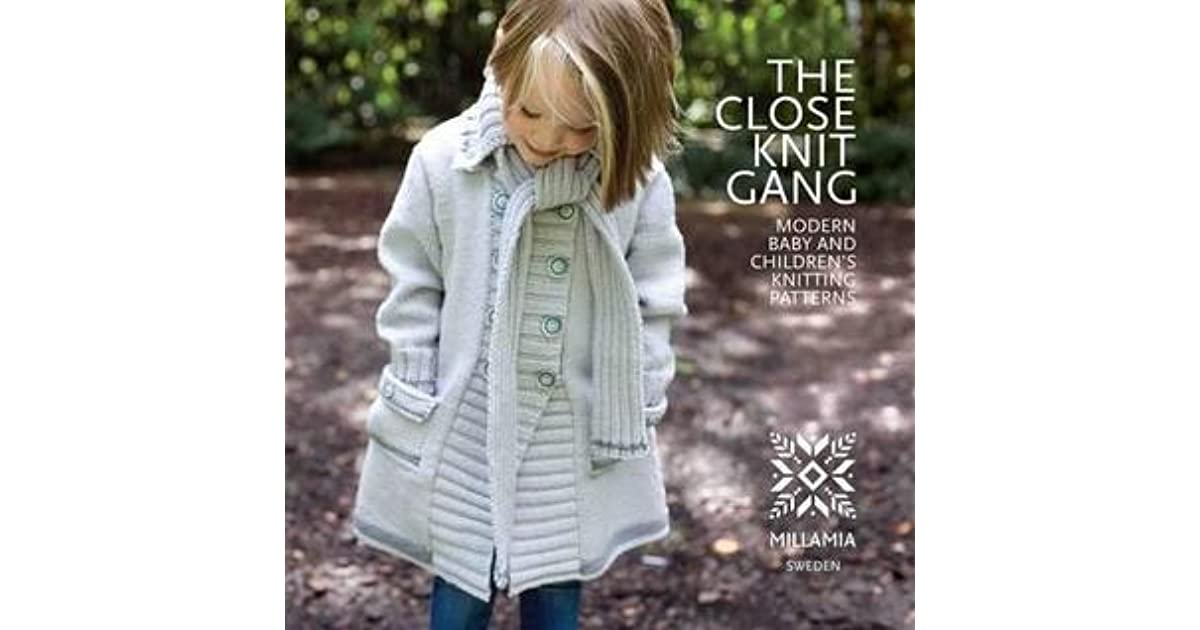 0fe50bf6184d9 Close Knit Gang  Modern Baby and Children s Knitting Patterns by Millamia