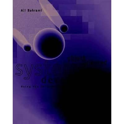 Object Oriented Systems Development By Ali Bahrami Download