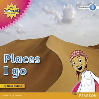 My Gulf World and Me Level 3 Non-Fiction Reader: Places I Go