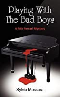 Playing with the Bad Boys - A MIA Ferrari Mystery