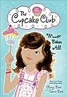Winner Bakes All (The Cupcake Club, #3)