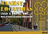 Banksy Locations (and a Tour): More Grafitti Location from the UK