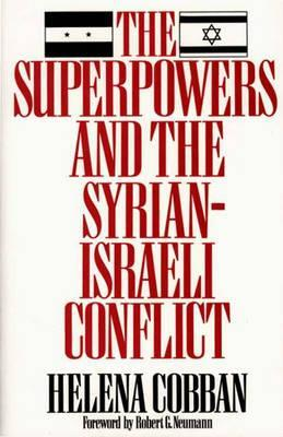 The Superpowers and the Syrian-Israeli Conflict: Beyond Crisis Management?