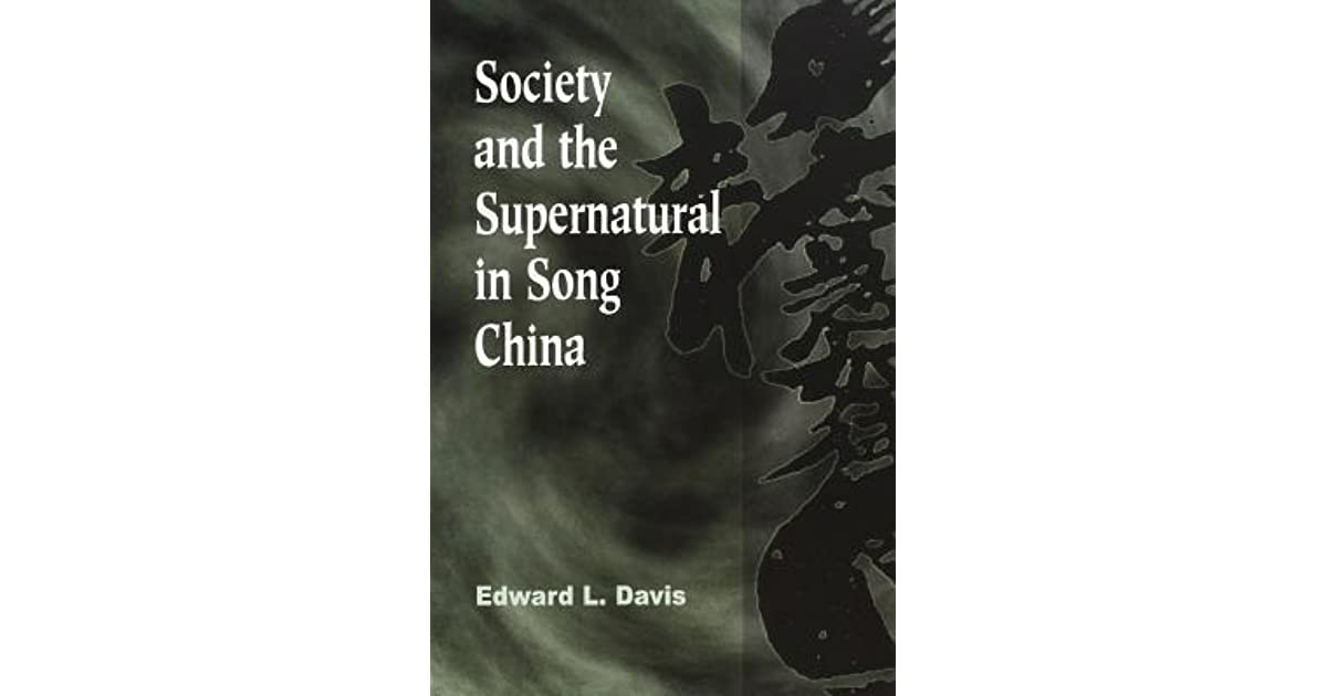 Society and the Supernatural in Song China by Edward L  Davis