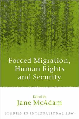 Forced Migration, Human Rights and Security