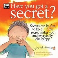 Have You Got a Secret?