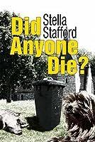 Did Anyone Die?