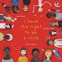 The Right to Be a Child