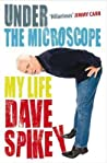 Under the Microscope: My Life