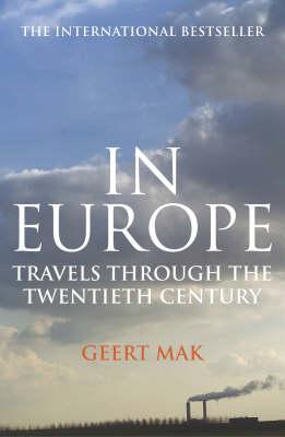 In Europe by Geert Mak