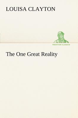 The One Great Reality