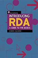Introducting RDA: A Guide to the Basics