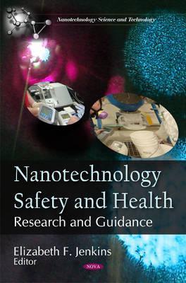 Nanotechnology Safety & Health