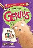 My Hamster Is a Genius (Stinky & Jinks, #1)