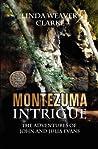 Montezuma Intrigue (The Adventures of John and Julia Evans, #3)