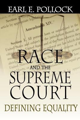 Race and the Supreme Court: Defining Equality