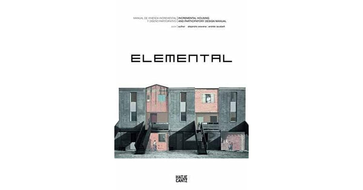 Elemental: Incremental Housing and Participatory Design