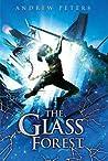 Glass Forest (Ravenwood #2)