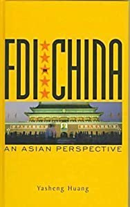 Foreign Direct Investment In China: An Asian Perspective