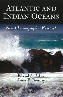 Atlantic And Indian Oceans: New Oceanographic Research
