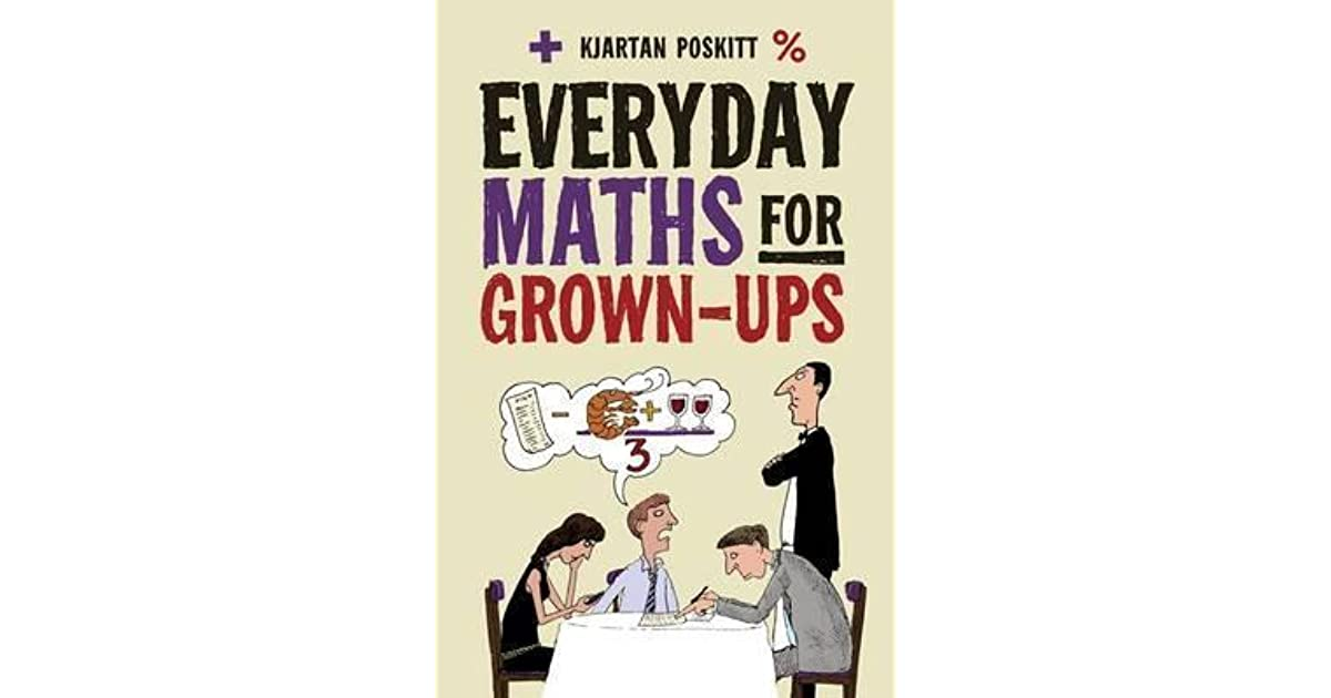 Everyday Maths for Grown-Ups: Getting to Grips with the Basics by ...