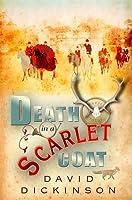 Death in a Scarlet Coat. David Dickinson