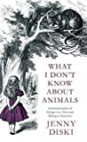 What I Don't Know about Animals audiobook download free