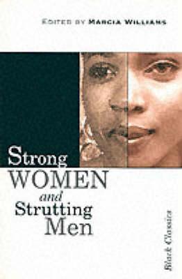 Strong Women And Strutting Men